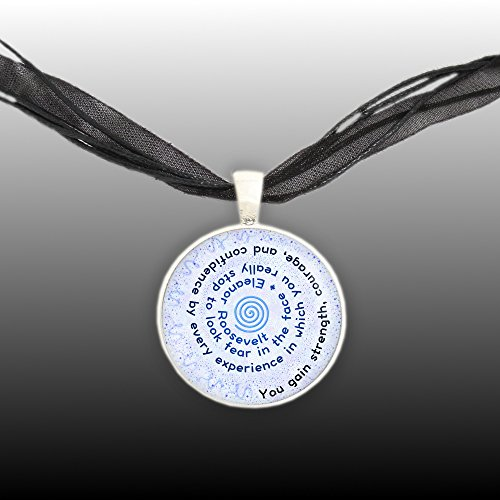You gain strength courage and confidence eleanor roosevelt quote you gain strength courage and confidence eleanor roosevelt quote spiral pendant necklace silver tone aloadofball Image collections
