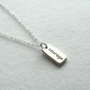 Courage Sterling Silver Charm Necklace Jewelry Personal Mantra Talisman Pendant