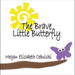 The Brave Little Butterfly