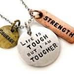 "Stamped with Love ""Life Is Tough..."" Charm Necklace Inspirational Message Faith Courage Strength"