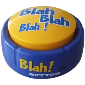 Blah! Button (Features 12 Funny Phrases!! Brand New Toy-2014!)
