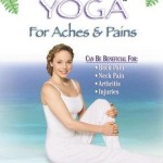Healing Yoga For Aches & Pains