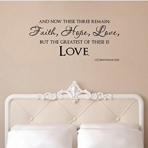 44″ And Now These Three Remain Faith Hope Love But The Greatest of These is Love 1 Corinthians 13:13 Christian Bible Scripture Verse Wedding Religious Wall Decal Sticker Art Mural Home Décor Quote