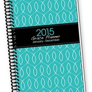 2015 TEAL Fish INSPIRATIONAL Christian Planner Calendar Year Daily Day Planners Weekly Monthly Organizer Agenda & Appointment Book Notebook Time with God Bible Reading Plan & Scripture Jesus Calling Academic Homeschool for Mom Students to Plan 6 x 9